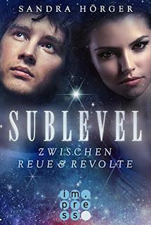 Neuerscheinungen im November 2017 #1 - Sublevel 2: Zwischen Reue und Revolte von Sandra Hörger