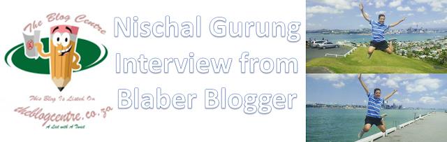 Interview Nischal Gurung from Blaber Blogger