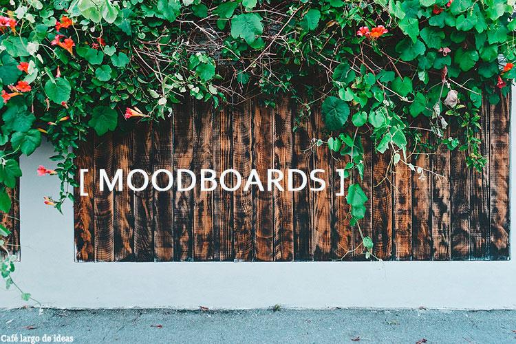Moodboards o cómo visualizar tus ideas