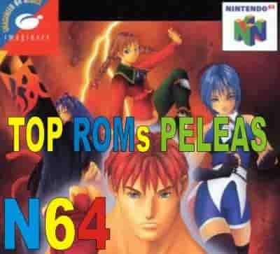 Lista Top de los Roms de Peleas N64