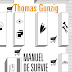 """Manuel de survie à l'usage des incapables"" - Thomas Gunzig"