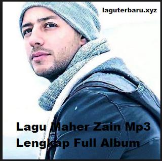 Lagu Maher Zain Mp3 Lengkap Full Album