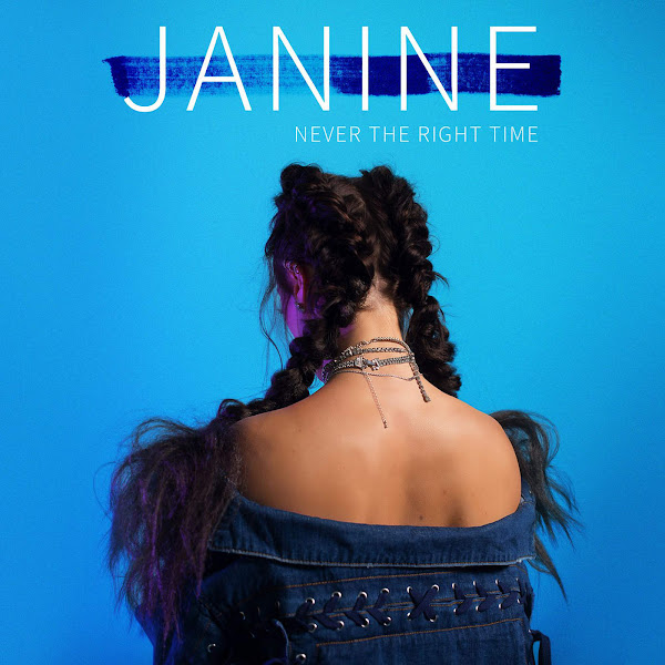 Janine - Never the Right Time - Single Cover