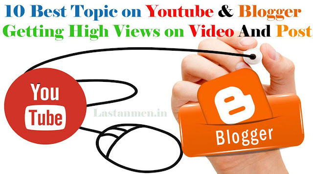 Top 10 Most Viral YouTube Video Topics And Personal Blog Post Topics [GET VIEWS]