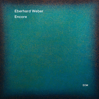 Eberhard Weber - 2015 - Encore