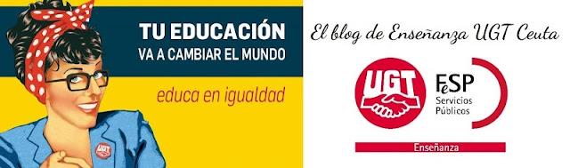 Novedades educativas, Enseñanza FeSP UGT, Enseñanza UGT Ceuta, Blog de Enseñanza UGT Ceuta