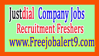 Justdial Recruitment 2017 For Freshers Jobs Apply