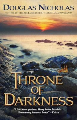 Interview with Douglas Nicholas and Review of Throne of Darkness - March 30, 2015