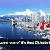 Major Facts That Make Vancouver one of the Best Cities to Live in