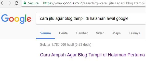7 Cara Jitu Agar Blog Tampil Di Halaman Awal Google