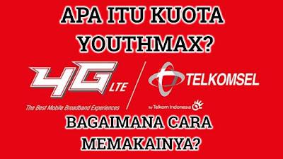Apa Itu Kuota Youthmax Telkomsel Dan Cara Memakainya