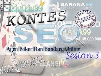 KOntes SEO Agen Poker Dan Domino sesion 3