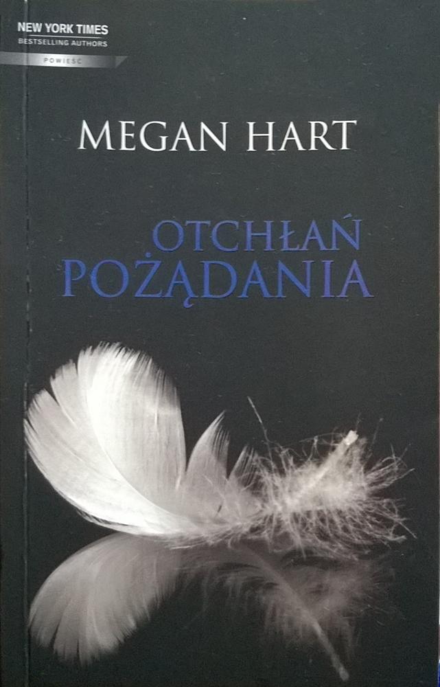 """Megan Hart """"Otchłań pożądania"""""""