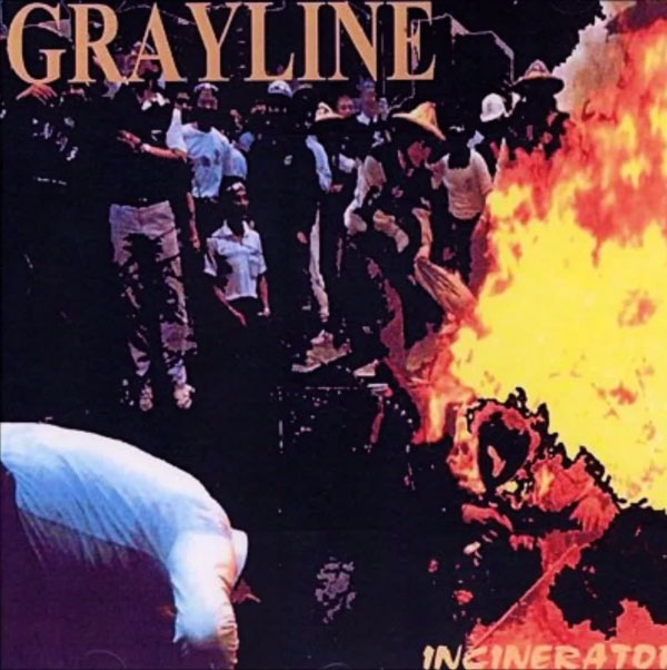 Grayline - Incinerator (2001)