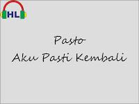 Download Lirik Lagu Aku Pasti Kembali dari Pasto