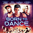 Download Born to Dance (2015) Subtitle Indonesia