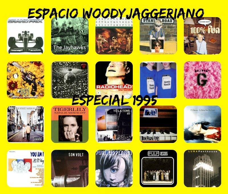 Los mejores discos de 1995, ¿por qué no? Espacio Woody-Jagger