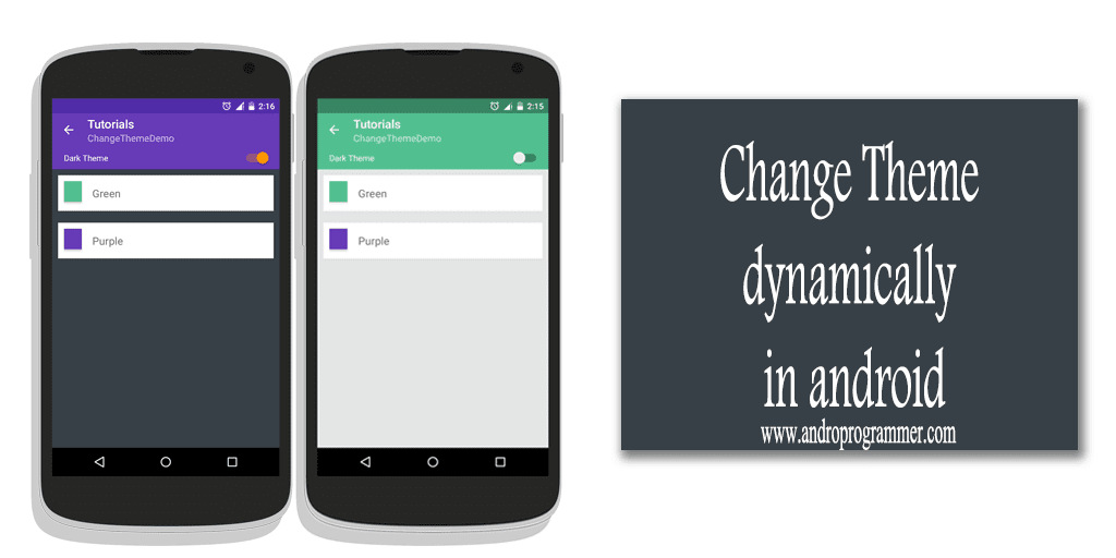 Runtime/Dynamically Change Android Application Theme