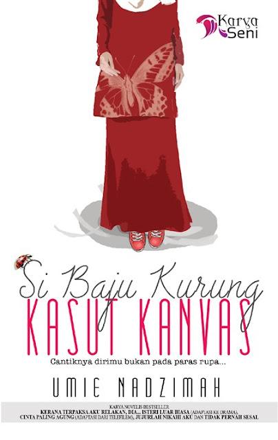 Novel Si Baju Kurung Kasut Kanvas Karya Umie  Nadzimah