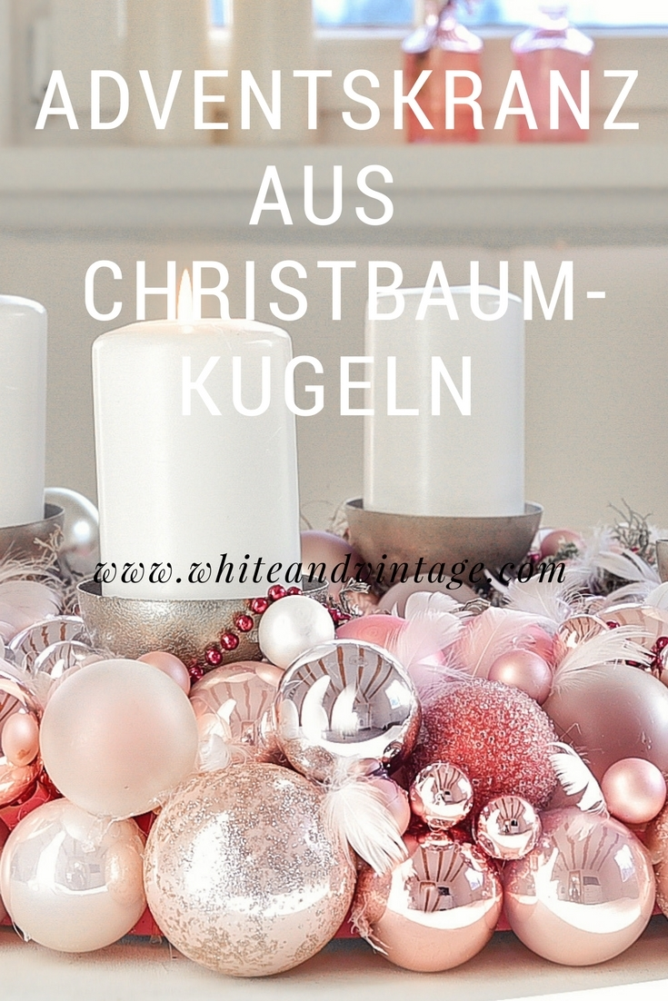 xmas diy ein adventskranz aus christbaumkugeln white vintage. Black Bedroom Furniture Sets. Home Design Ideas