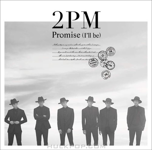 2PM – Promise (I'll be) -Japanese ver.- – Single (ITUNES PLUS AAC M4A)