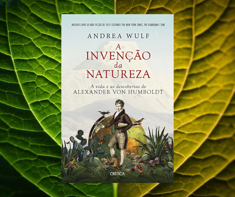 Resenha: A invenção da natureza, de Andrea Wulf