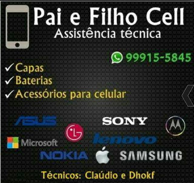 Assistência Técnica Pai e Filho Cell - Com assistência em todas as marcas