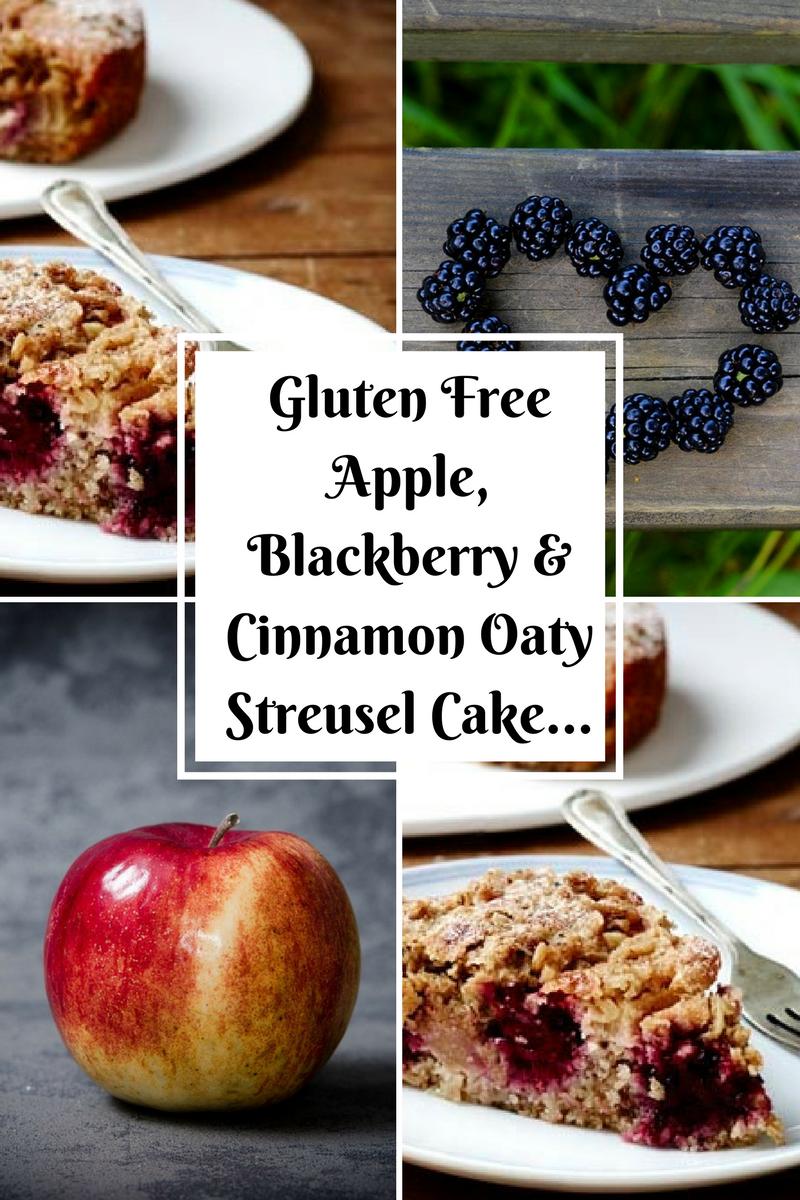 Gluten Free Apple, Blackberry & Cinnamon Oaty Streusel Cake