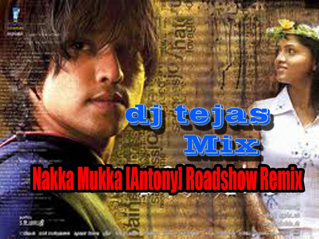Arara nakka mukka song download.