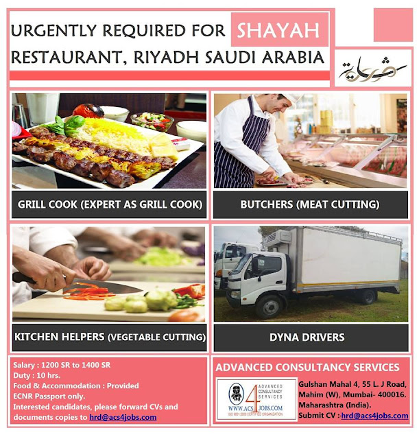 URGENTLY REQUIRED FOR SHAYAH RESTAURANT, RIYADH SAUDI ARABIA