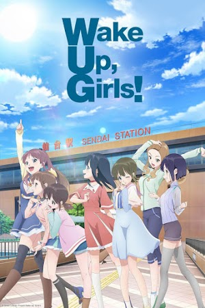 Wake Up, Girls! Shinshou (12/12) [HDL] 190MB [Sub.Español] [MEGA]