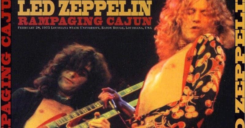 Led Zeppelin - Rampaging Cajun