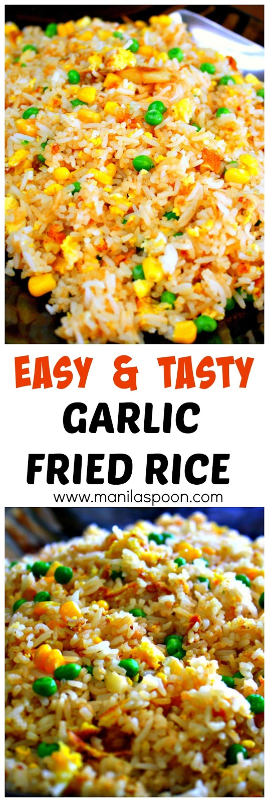 Easy garlic fried rice sinangag manila spoon no need to throw left over rice when you can make this easy tasty ccuart Image collections