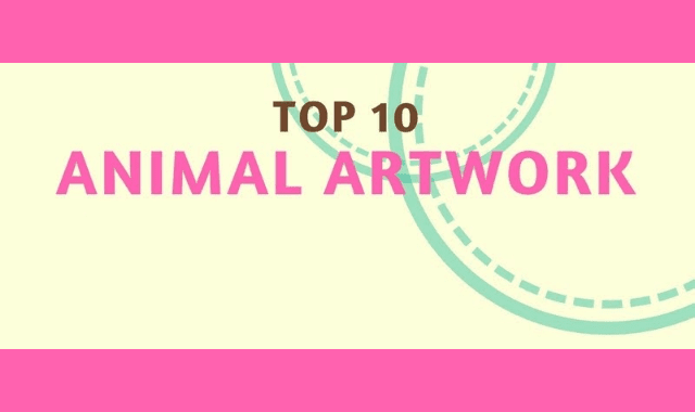 Top 10 Animal Artwork