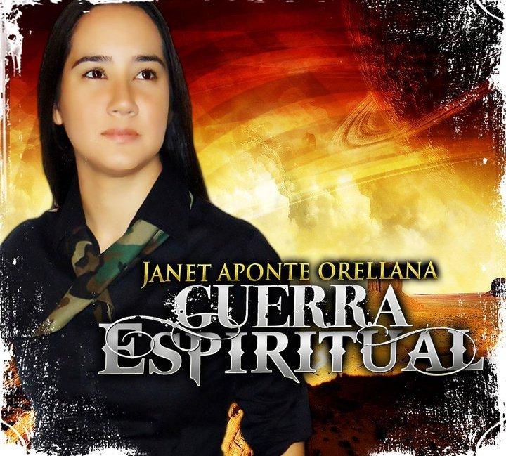 Janet Aponte Orellana – Guerra Espiritual (2011)