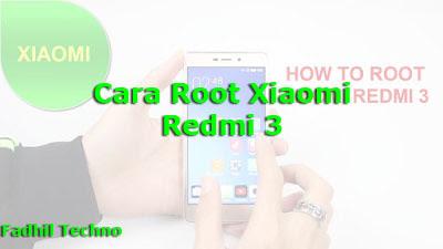 2 Cara Root Xiaomi Redmi 3 Dengan Mudah