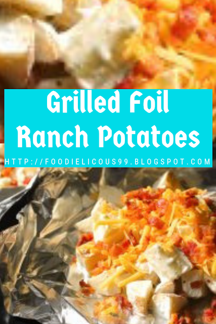 Grilled Foil Ranch Potatoes Recipe