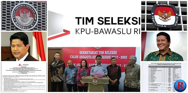 Tim seleksi calon anggota KPU dan Bawaslu periode 2017 - 2022