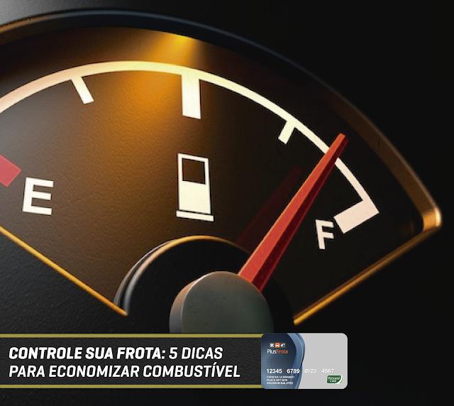 Controle sua frota: 5 dicas para economizar combustível