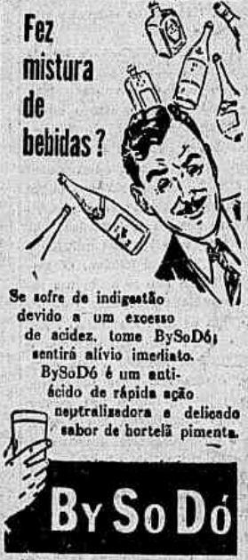 Propaganda do digestivo By So Dó, veiculada no começo dos anos 50.