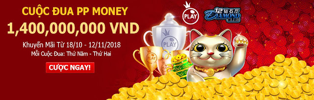 Cuộc đua PP Money 1.4 tỷ VND tại 12Diamond Club %2560