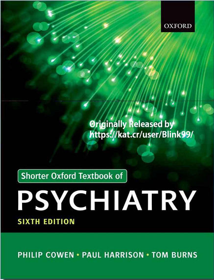 Shorter Oxford Textbook of Psychiatry - 6th Edition [EPUB]