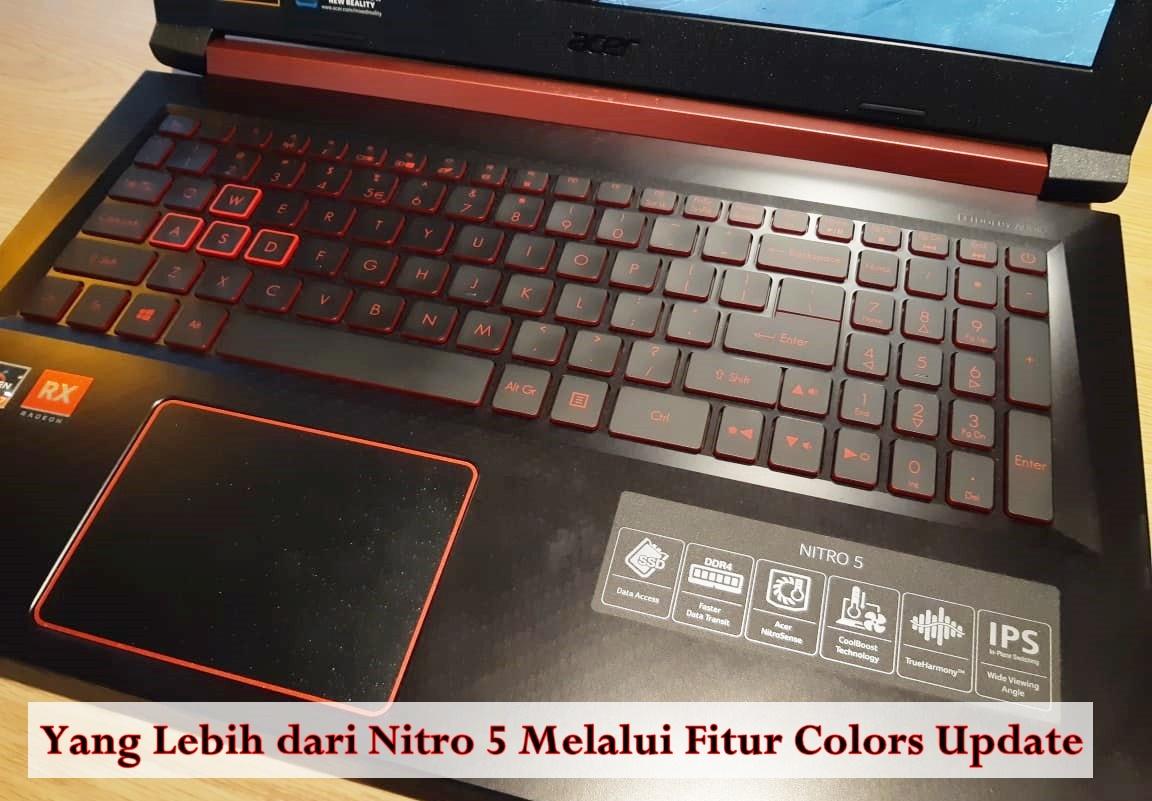 Yang Lebih dari Nitro 5 Melalui Fitur Colors Update
