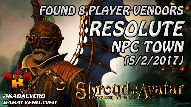 Resolute, Found 8 Player Vendors (5/2/2017) 💰 Shroud Of The Avatar (Market Watch)