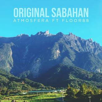 Atmosfera & Floor88 - Original Sabahan (feat. Floor88)