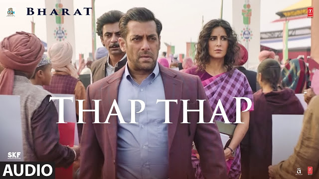 Thap Thap Song Lyrics ( Bharat ) - Sukhwinder Singh | New Hindi Song 2019