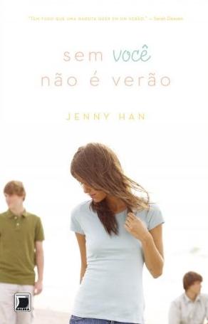 News: Capa do livro Sem Voce Nao e Verao, de autora Jenny Han 17