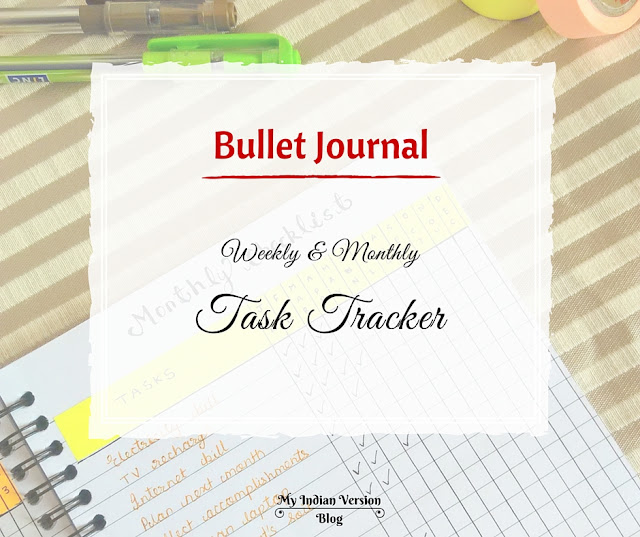 bullet-journal-weekly-and-monthly-task-tracker-myindianversion