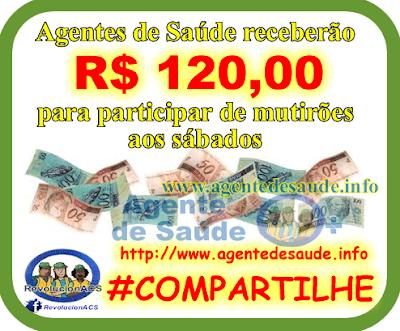ACS%2BRECEBE%2B12%2BPARA%2BTRABALHAR%2BNO%2BSABADO Agentes de Saúde receberão R$120,00 a mais para participar de mutirões aos sábados