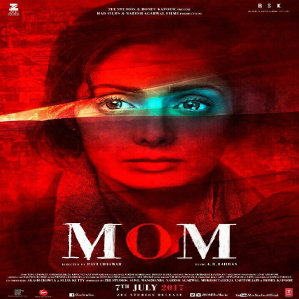 Mom, Mom Synopsis, Mom Trailer, Mom Review, Poster Mom